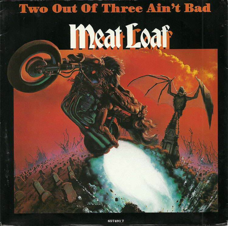 Meatloaf Two Out Of Three Ain'T Bad  IPO