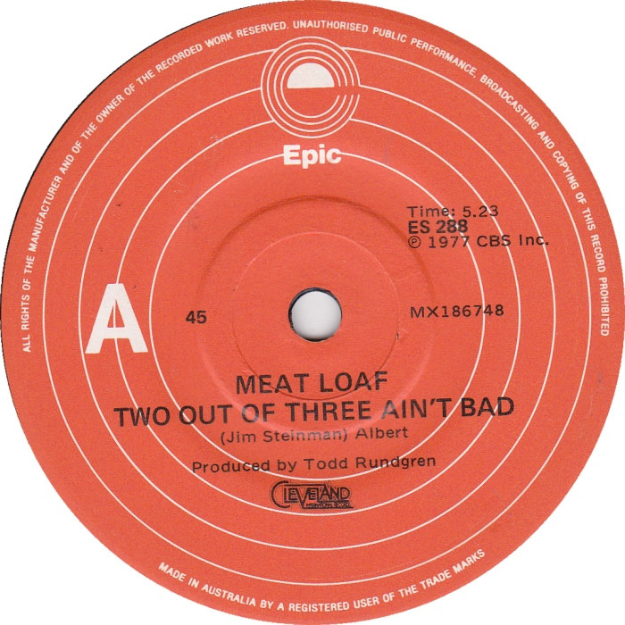 Meatloaf Two Out Of Three Ain'T Bad  45cat Meat Loaf Two Out Three Ain t Bad All
