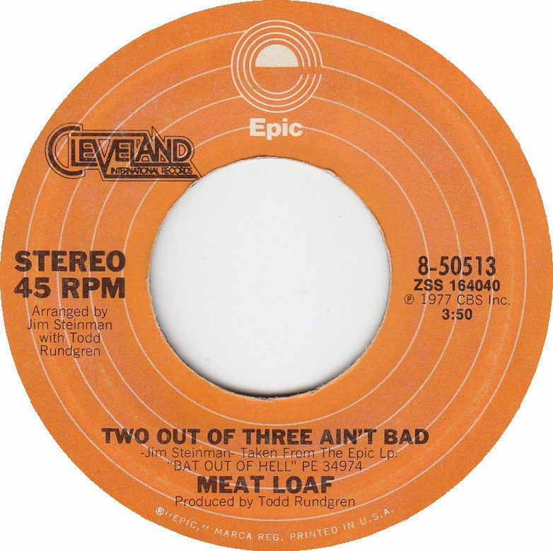 Meatloaf Two Out Of Three Ain'T Bad  45cat Meat Loaf Two Out Three Ain t Bad For