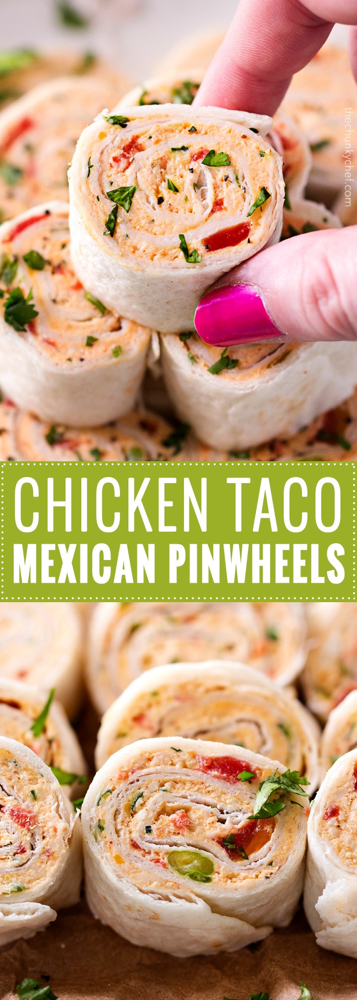 Mexican Food Appetizers  Chicken Taco Mexican Pinwheels The Chunky Chef
