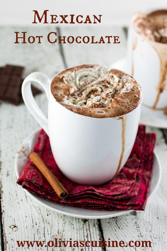 Mexican Hot Chocolate  Mexican Hot Chocolate Olivia s Cuisine