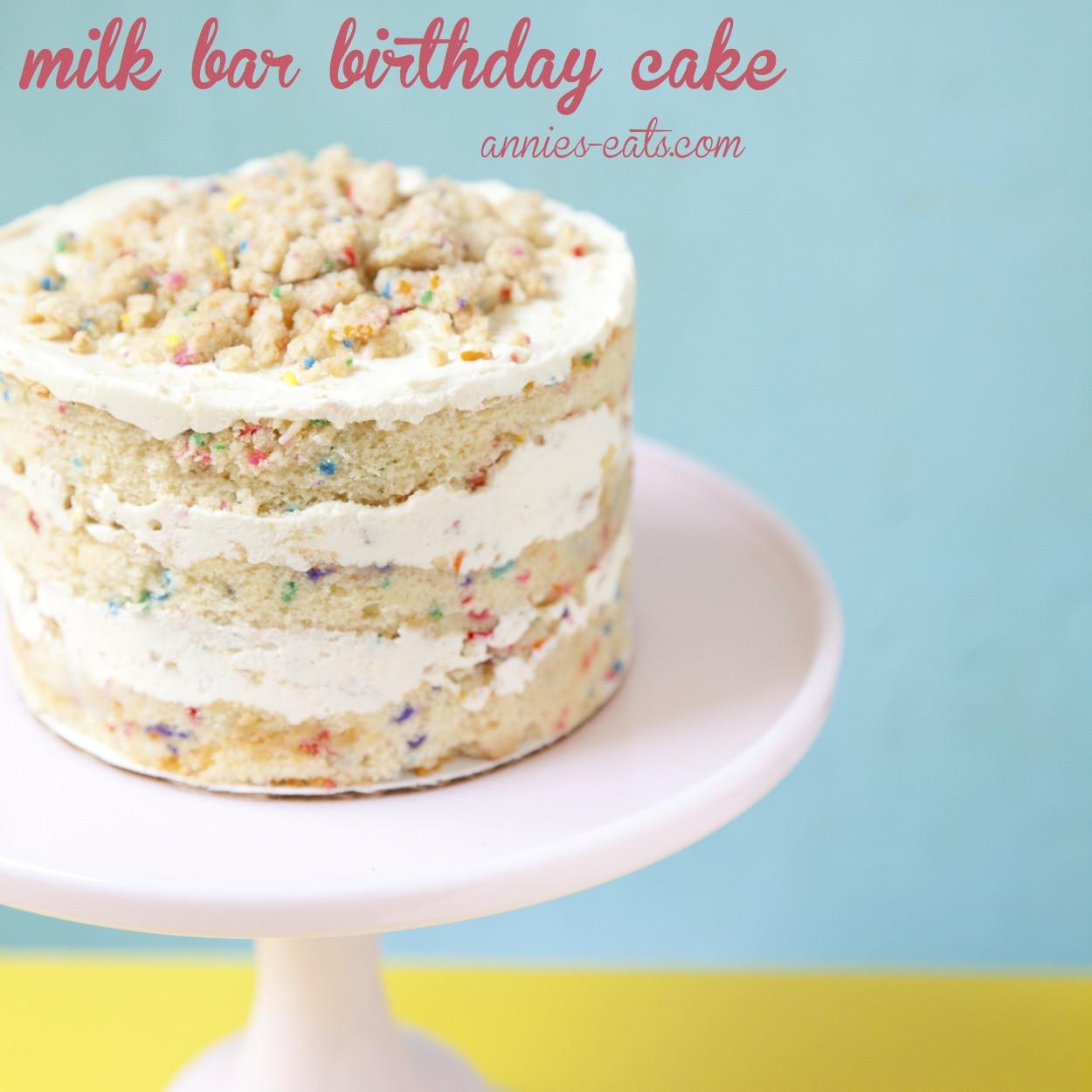 Milk Bar Birthday Cake Recipe  milk bar birthday cake Annie s EatsAnnie s Eats