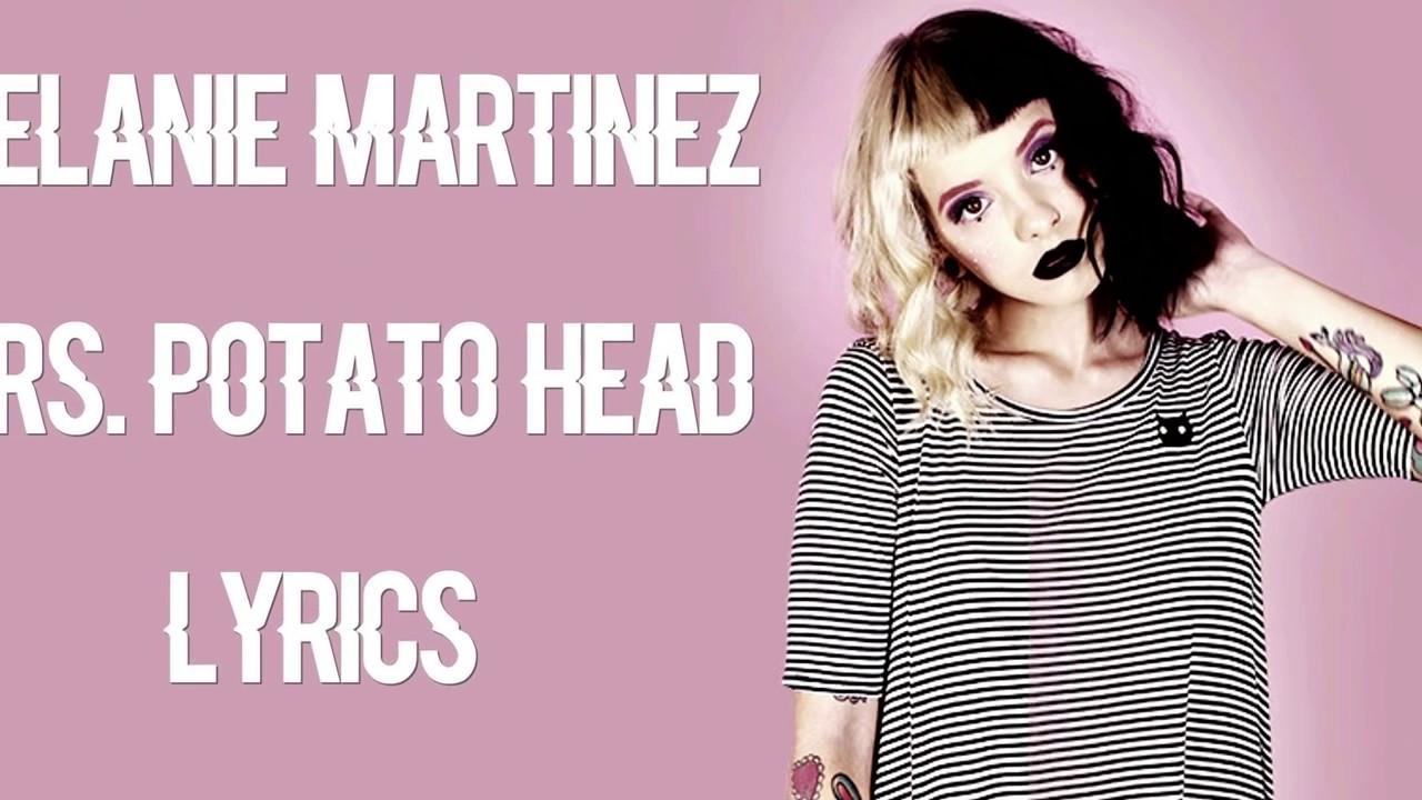 Mrs. Potato Head Lyrics  Mrs Potato head Melanie martinez lyrics
