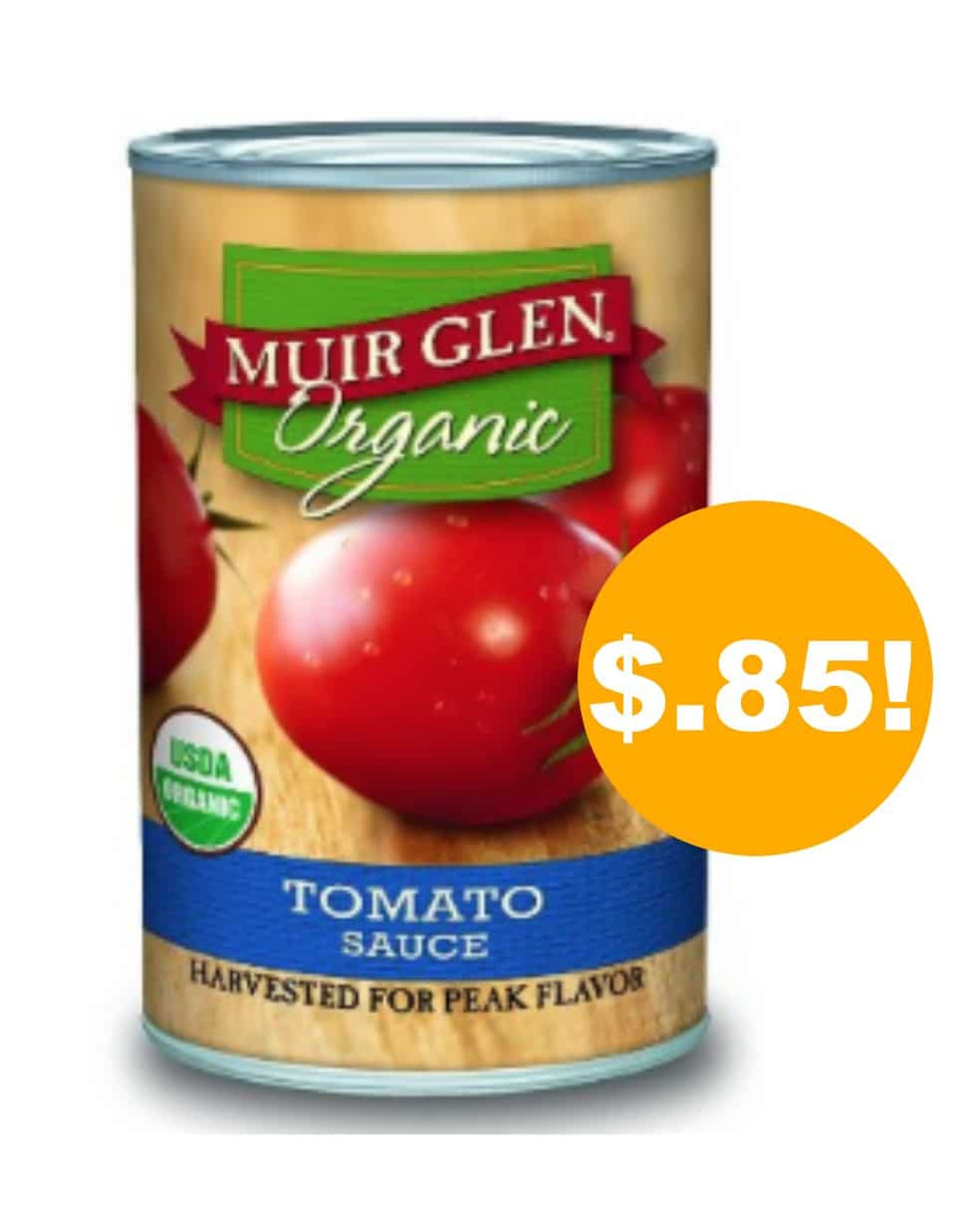 Muir Glen Tomato Sauce  Muir Glen Organic Tomato Sauce 15 oz as low as $ 85 a