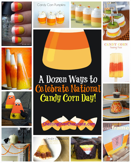 National Candy Corn Day  Chatting Over Chocolate A Dozen Ways to Celebrate