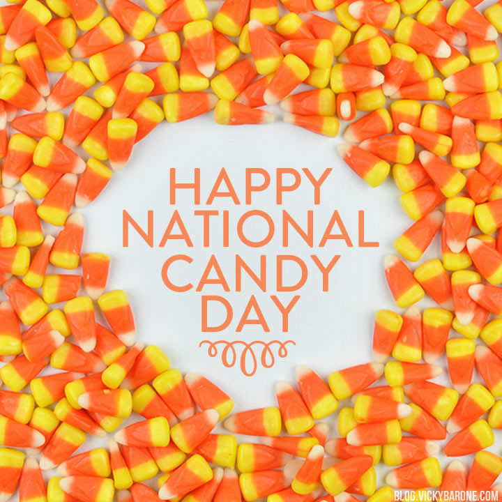 National Candy Corn Day  Happy National Candy Day Vicky Barone