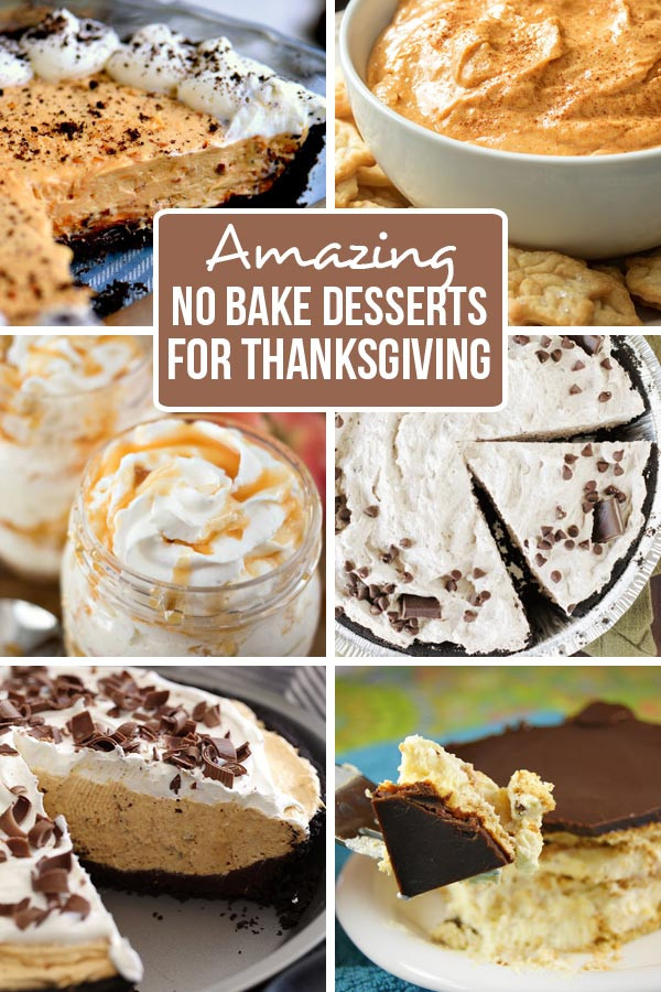 No Bake Thanksgiving Desserts  Amazing No Bake Thanksgiving Desserts Family Fresh Meals