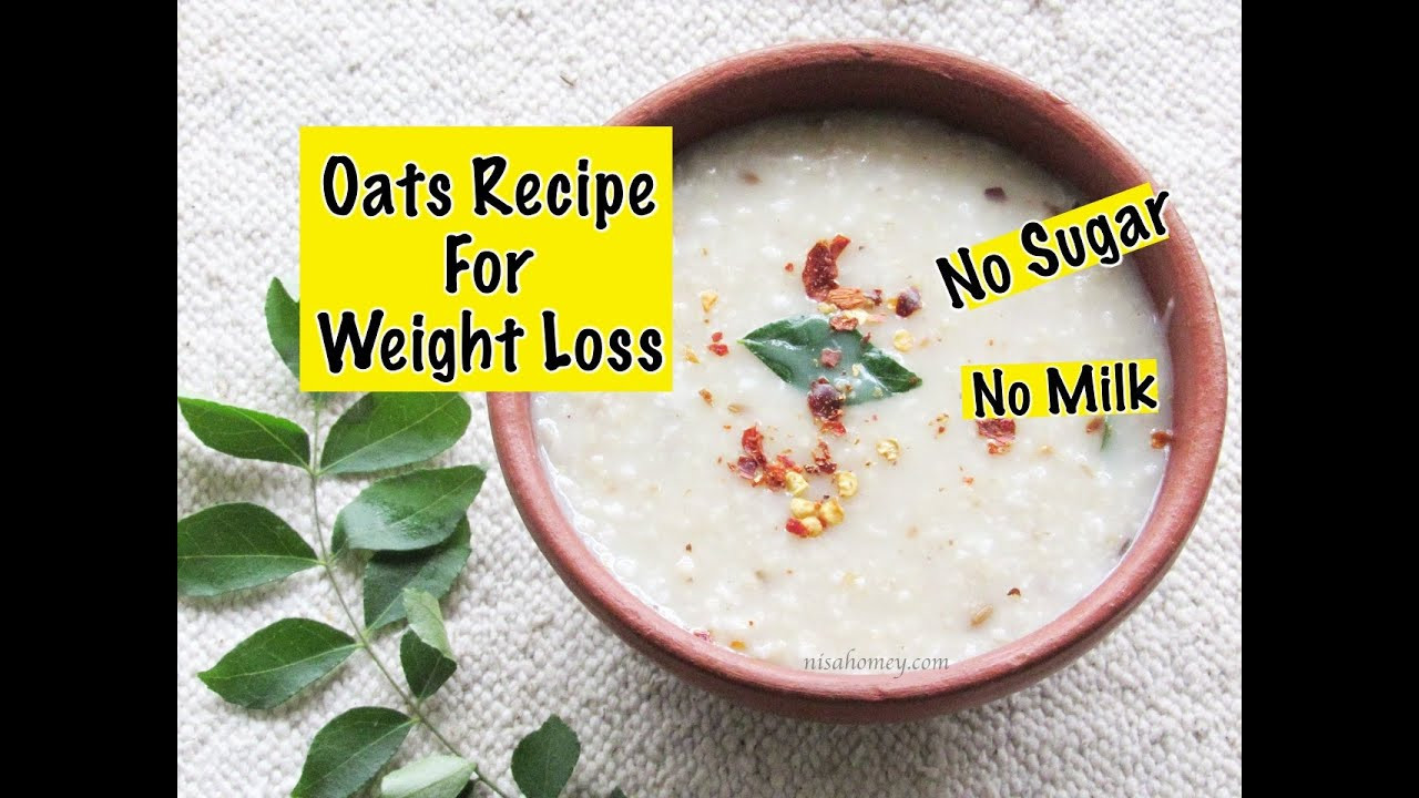 Oatmeal Recipes For Weight Loss  Oats Recipe For Weight Loss Diabetic Friendly Healthy