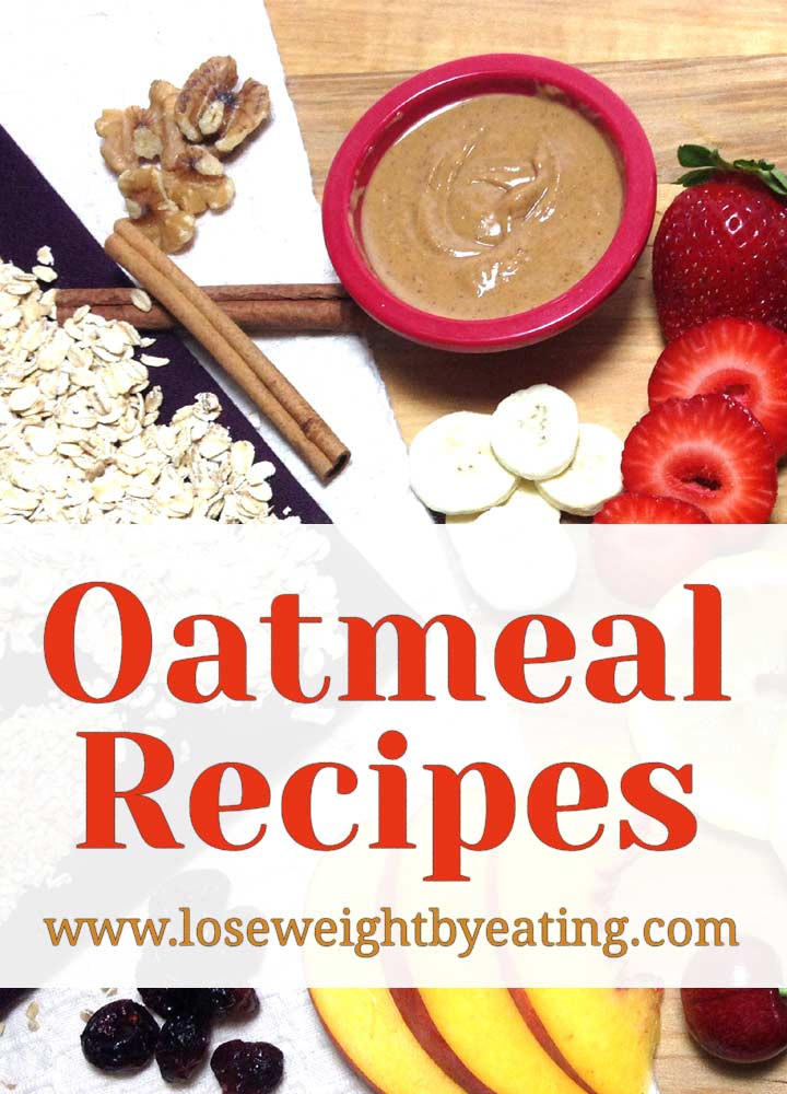 Oatmeal Recipes For Weight Loss  Quaker Oats Recipes For Weight Loss