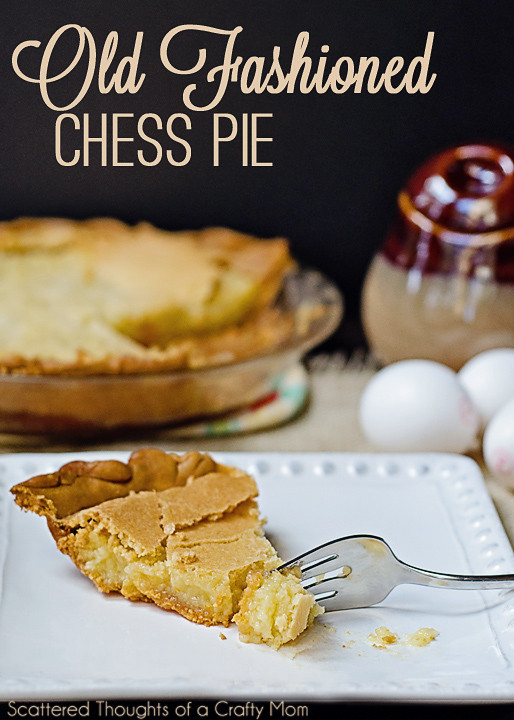 Old Fashioned Chess Pie  Old Fashioned Chess Pie
