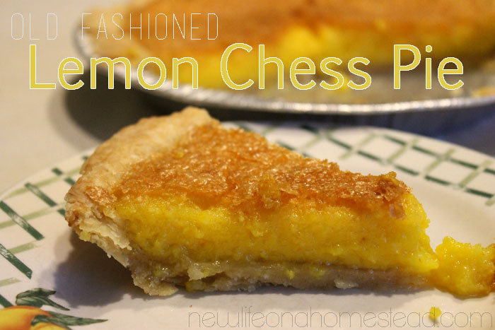 Old Fashioned Chess Pie  Old Fashioned Lemon Chess Pie • New Life A Homestead