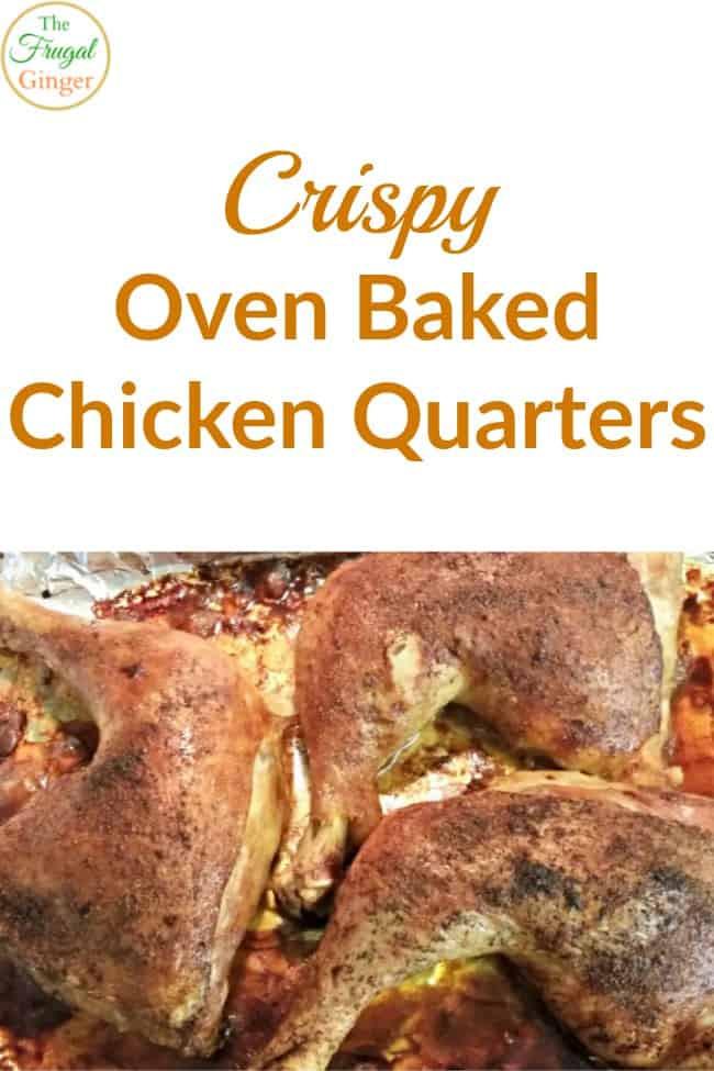 Oven Baked Chicken Quarters  Crispy Oven Baked Chicken Quarters