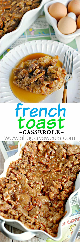 Overnight French Toast Casserole  Overnight French Toast Casserole Shugary Sweets