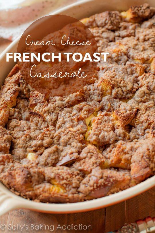 Overnight French Toast Casserole  Baked Cream Cheese French Toast Casserole Sallys Baking