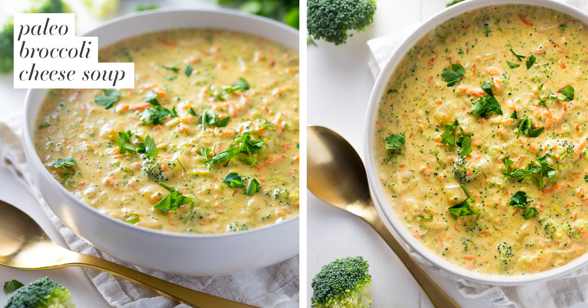 Paleo Broccoli Soup  Paleo Broccoli Cheese Soup Whole30 Vegan Dairy Free GF