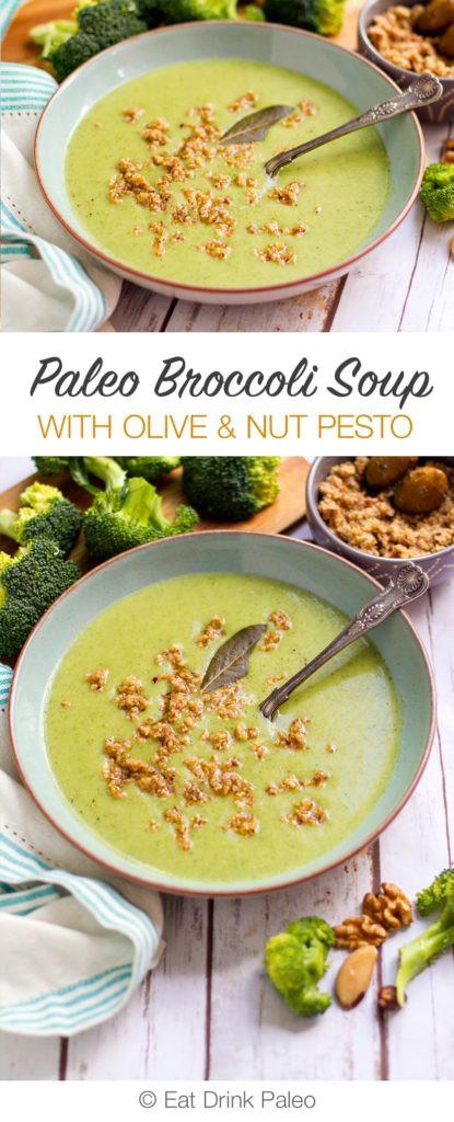 Paleo Broccoli Soup  Paleo Broccoli Soup with Olive & Nut Pesto Recipe