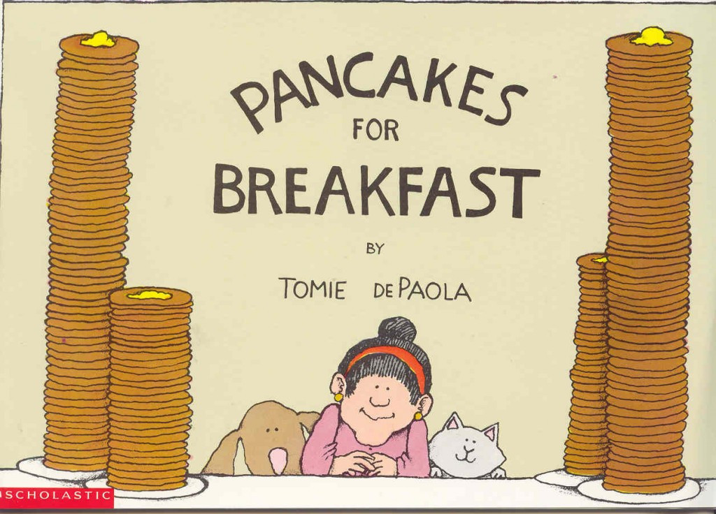 Pancakes For Breakfast  Pancakes for Breakfast by Tomie DePaola