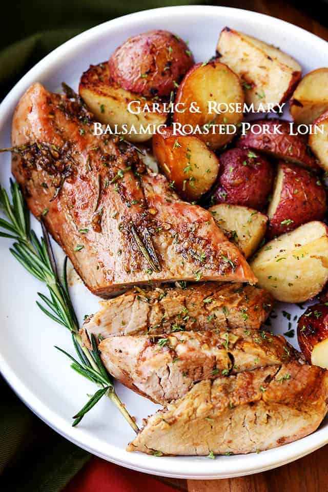 Pork Tenderloin Dinner  Garlic and Rosemary Balsamic Roasted Pork Loin Recipe