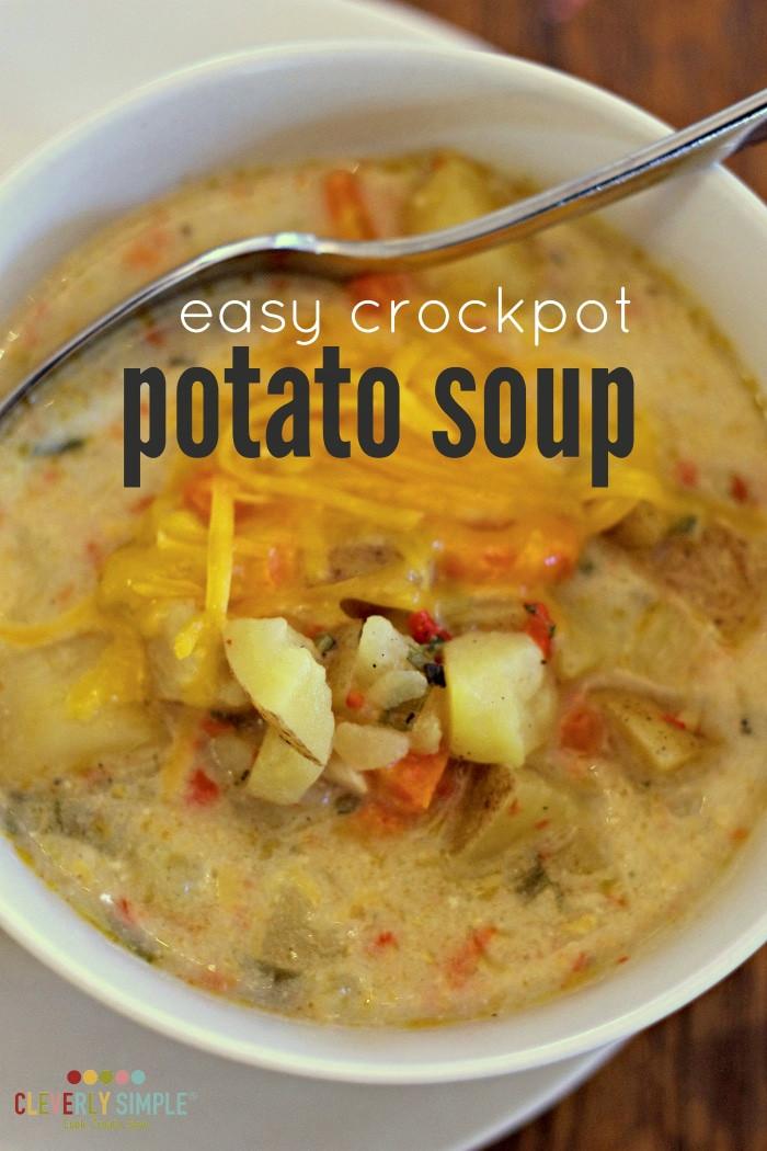 Potato Soup Recipe Easy  Easy Crockpot Potato Soup Cleverly Simple Recipes