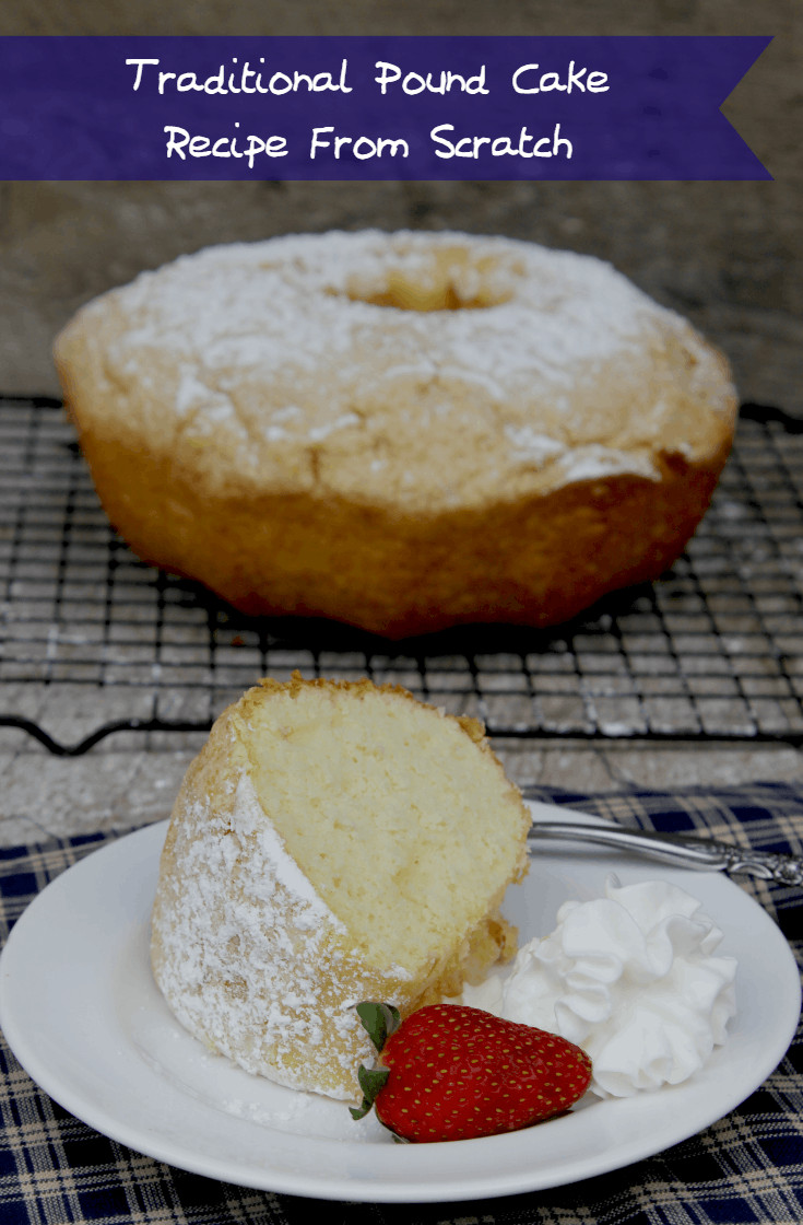 Pound Cake Recipes From Scratch  Traditional Pound Cake Recipe From Scratch Kicking It