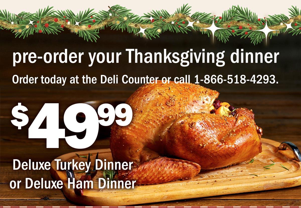 Pre Cooked Thanksgiving Dinner Walmart  Meijer $49 99 Thanksgiving Dinner off Deli Trays