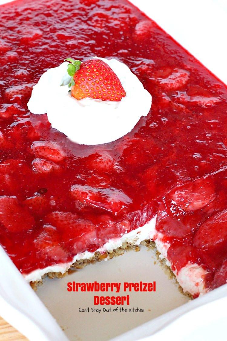 Pretzel Crust Desserts  Strawberry Pretzel Dessert Can t Stay Out of the Kitchen