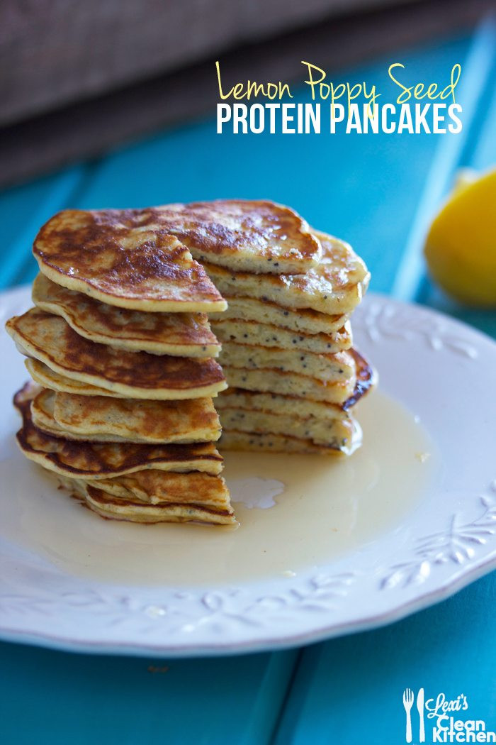 Protein Pancakes Recipe  Lemon Poppy Seed Protein Pancakes Lexi s Clean Kitchen