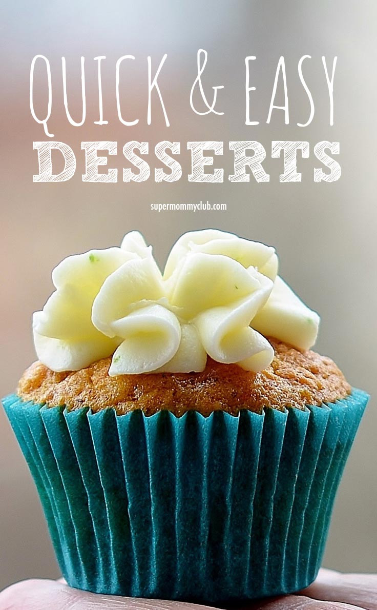 Quick And Easy Desserts  Quick and Easy Desserts the Family will Love