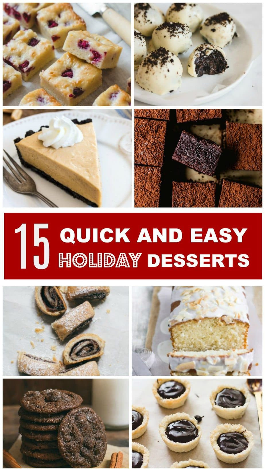 Quick And Easy Desserts  15 Quick and Easy Holiday Desserts Pretty Simple Sweet