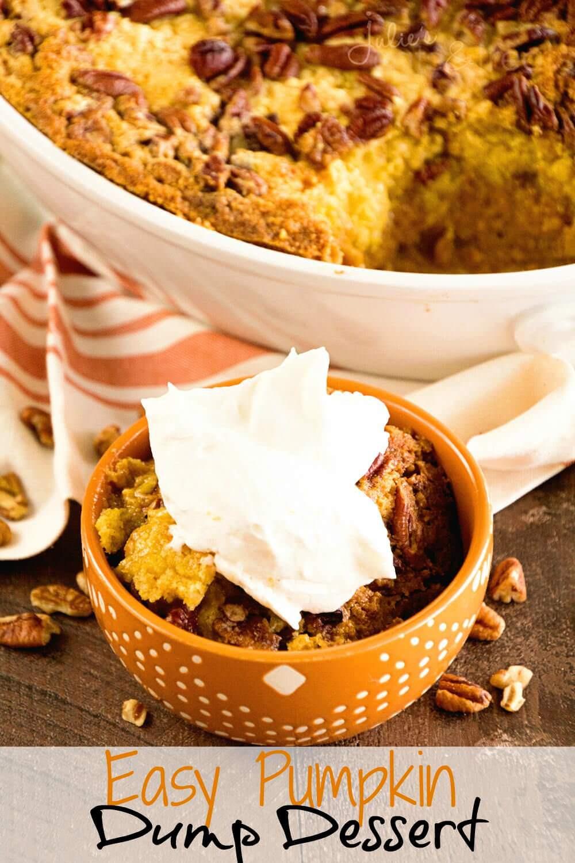 Quick And Easy Pumpkin Desserts  Easy Pumpkin Dump Dessert Recipe Julie s Eats & Treats