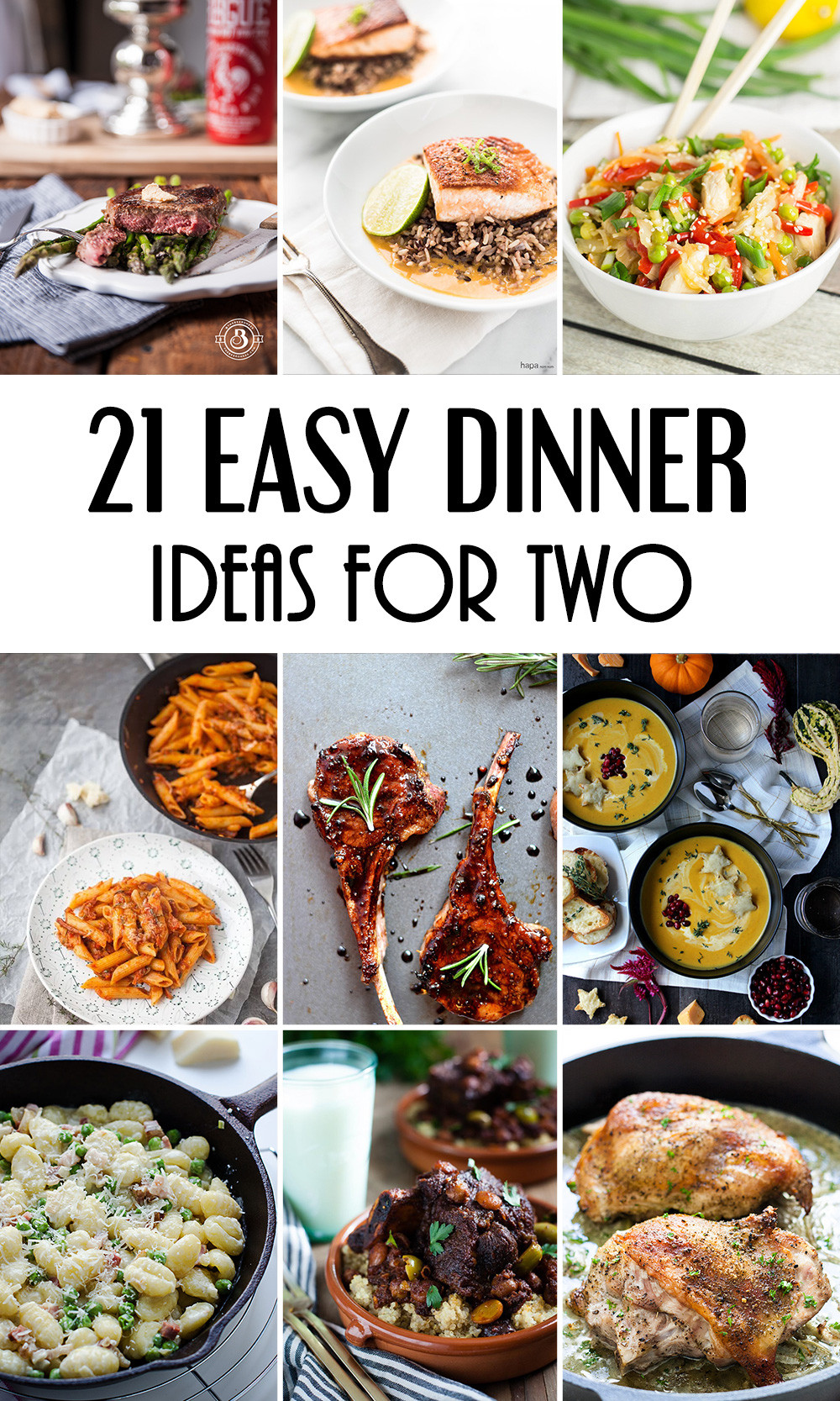 Quick Dinner Ideas  21 Easy Dinner Ideas For Two That Will Impress Your Loved e