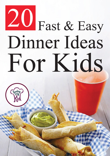 Quick Dinner Ideas For Kids  20 Fast and Easy Dinner Ideas For Kids