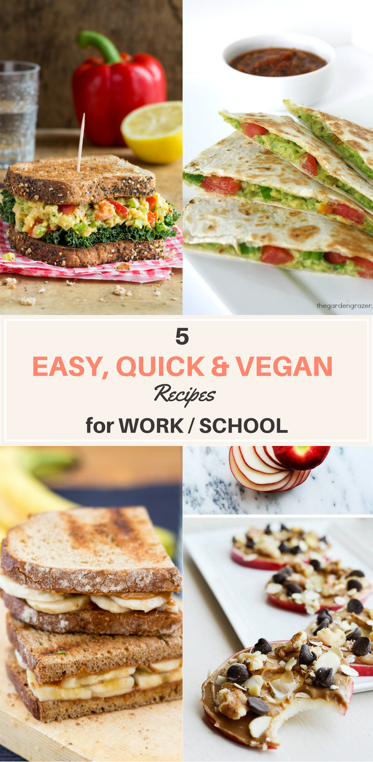Quick Vegan Recipes  5 Quick & Easy VEGAN Lunch Recipes for Work School
