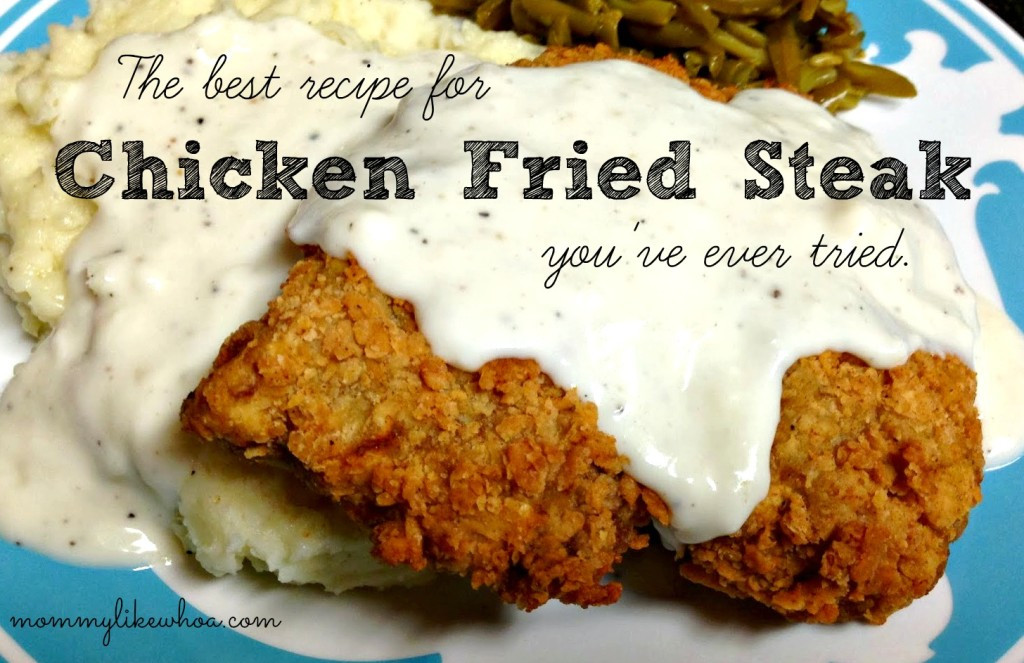 Recipe For Chicken Fried Steak  the best chicken fried steak recipe ever