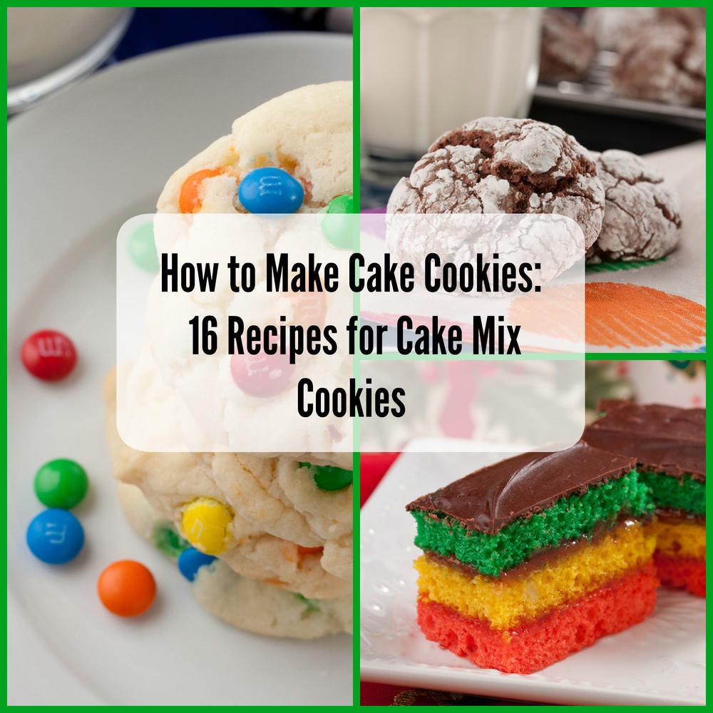 Recipes Using Cake Mix  How to Make Cake Cookies 16 Recipes for Cake Mix Cookies