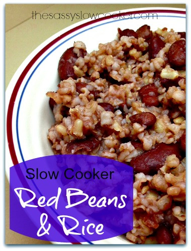 Red Beans And Rice Slow Cooker  EASY Slow Cooker Red Beans and Rice The Sassy Slow Cooker