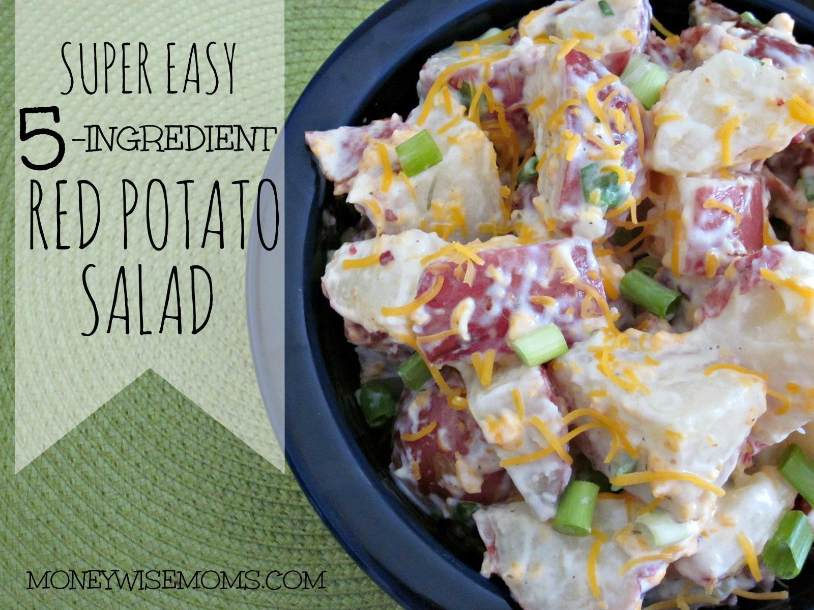 Red Potato Salad Recipes  Super Easy 5 Ingre nt Red Potato Salad Moneywise Moms