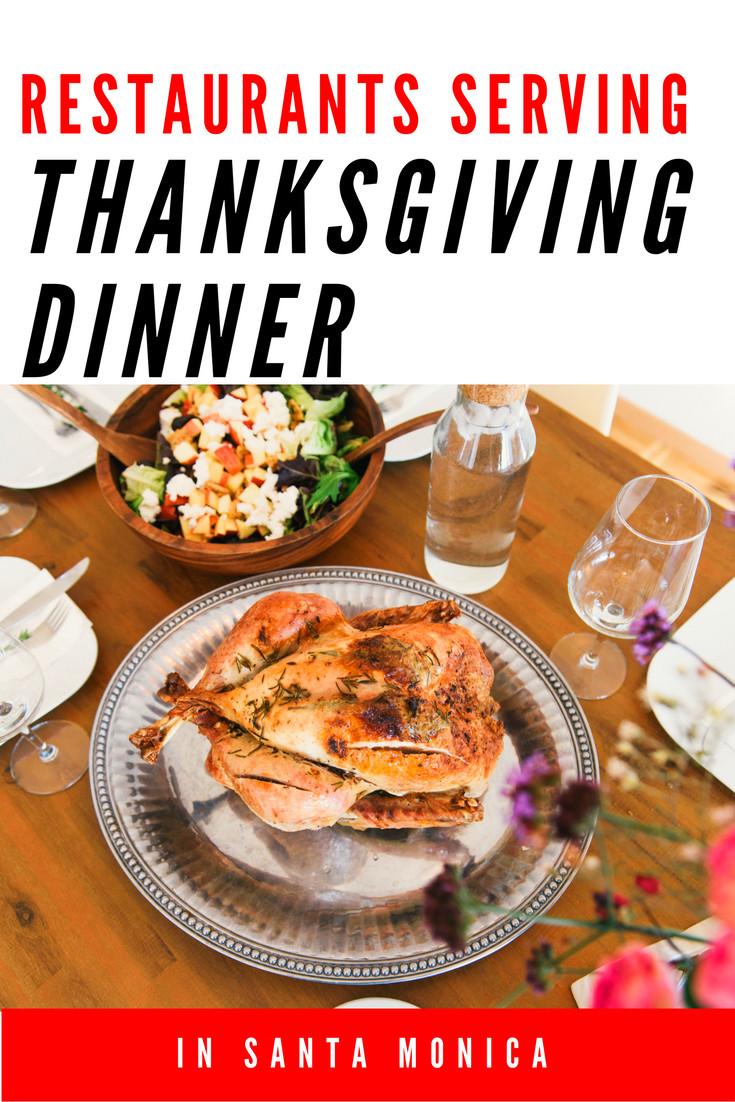 Restaurants Serving Thanksgiving Dinner  Santa Monica Restaurants Serving Thanksgiving Dinner