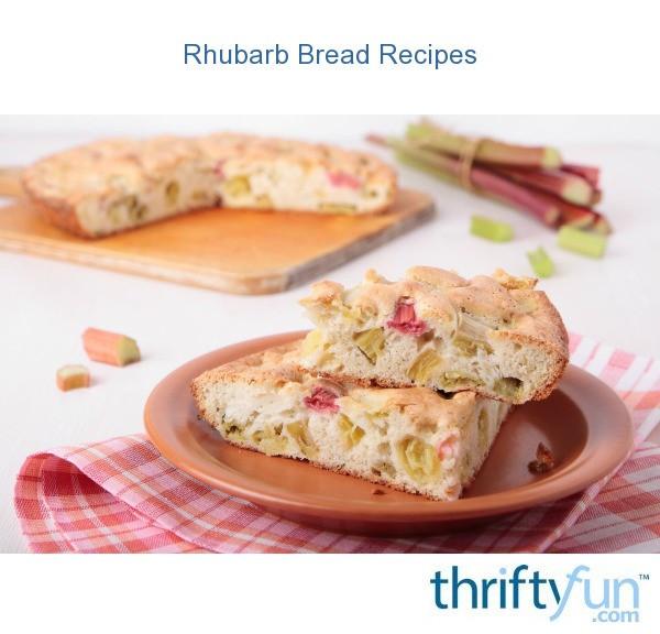 Rhubarb Bread Recipes  Rhubarb Bread Recipes