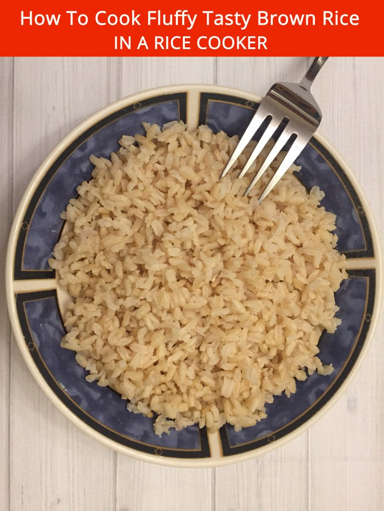 Rice Cooker Brown Rice  How To Cook Fluffy Tasty Brown Rice In A Rice Cooker