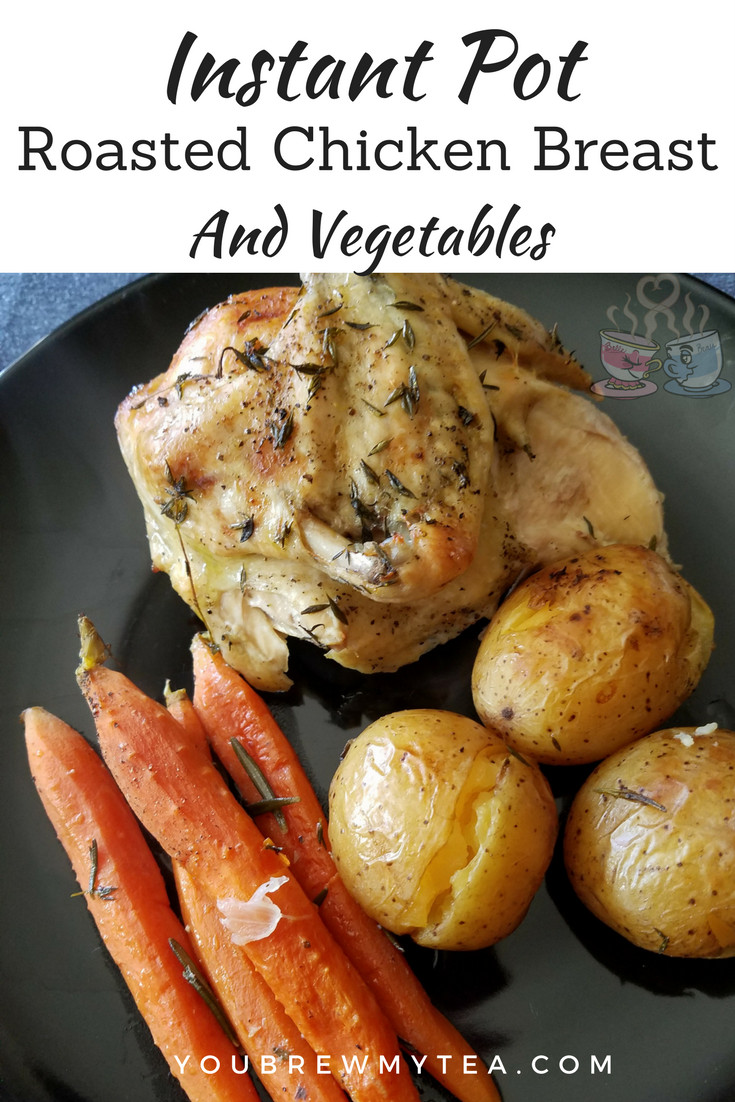 Roasted Chicken Breast And Vegetables  Instant Pot Roasted Chicken Breast & Ve ables