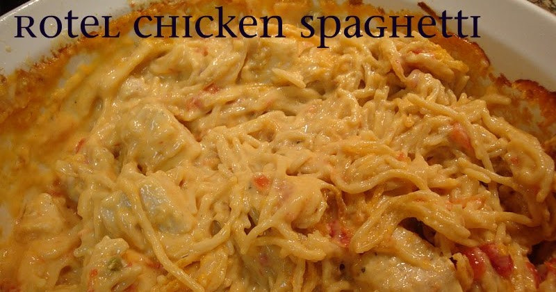 Rotel Chicken Spaghetti  Tastefully Done Rotel Chicken Spaghetti