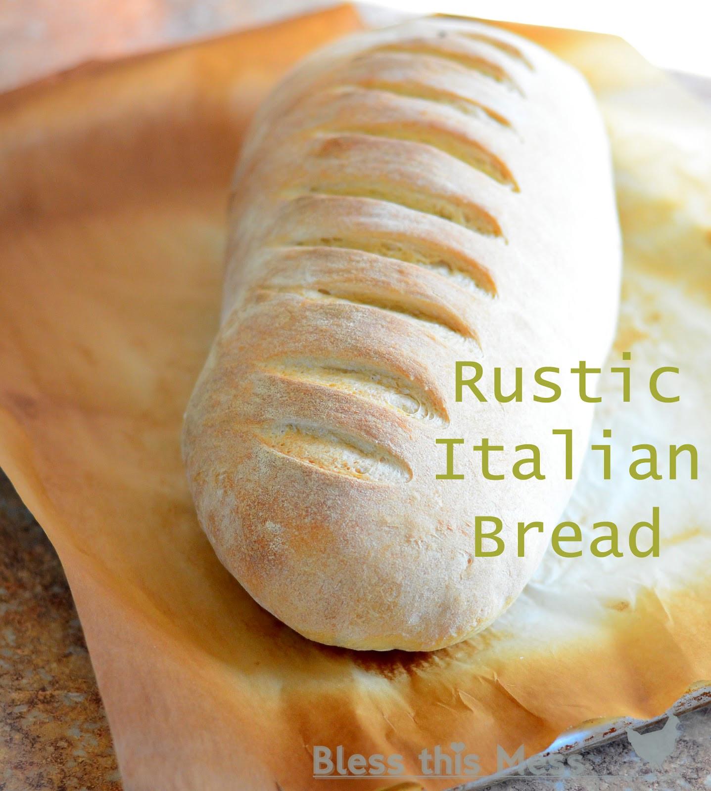 Rustic Italian Bread  Rustic Italian Bread