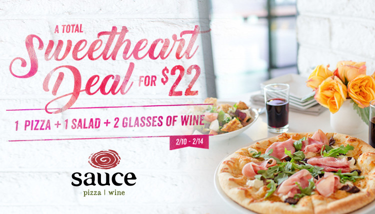 Sauce Pizza And Wine  Valentine's Weekend at Sauce Sauce Pizza & Wine