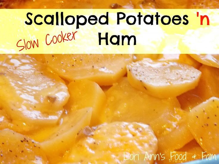 Scalloped Potatoes And Ham With Cream Of Mushroom Soup  17 Best images about Crock Pot Let s Convince Ian on