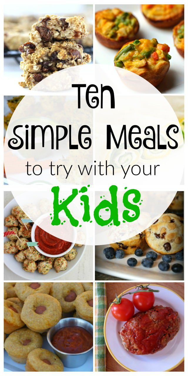 Simple Family Dinners  10 Simple Kid Friendly Meals