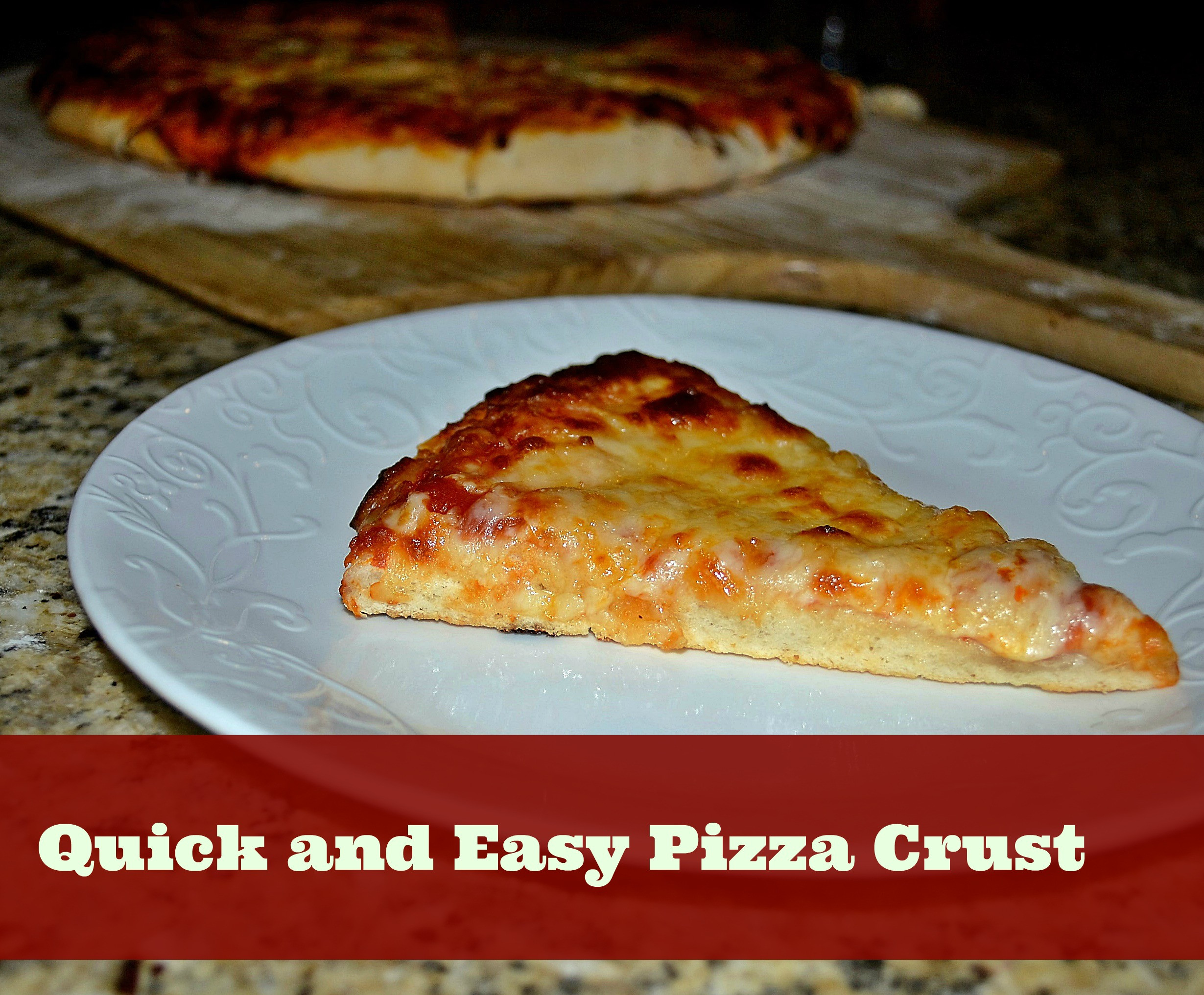 Simple Pizza Dough  Quick and Easy Pizza Crust