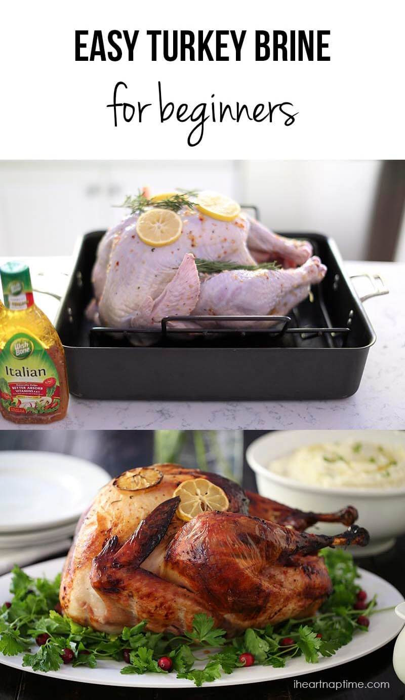 Simple Thanksgiving Dinners  Easy Turkey Brine Recipe I Heart Nap Time