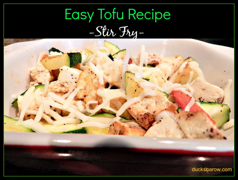 Simple Tofu Recipes  Easy Tofu Recipe Ducks n a Row