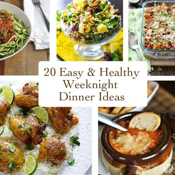 Simple Weeknight Dinners  The Clean Green House Blog 20 Easy & Healthy Weeknight